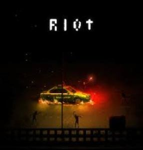 Riot, Civil Unrest, che sta per sommossa, disordine civile