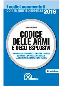 Codice delle Armi 2016 del dr. Edoardo Mori