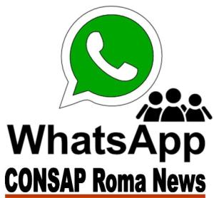 WhatsApp, la Segreteria Provinciale CONSAP di Roma sbarca sull'applicazione di messaggistica mobile, news e immagini in tempo reale tra tutti gli iscritti (Consap Roma News)