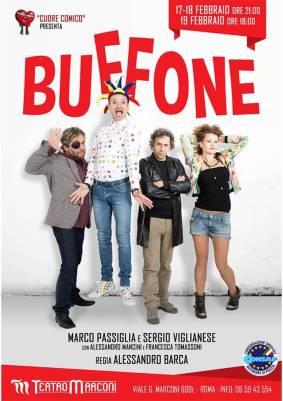 Spettacolo, Cuore Comico presenta Buffone al Teatro Marconi, dal 17 febbraio al 19 febbraio 2017, convenzione iscritti CONSAP