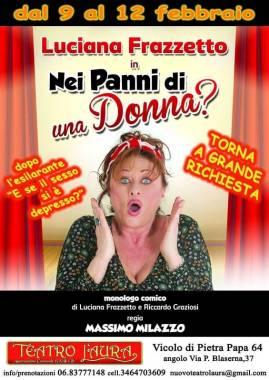 """Teatro, Luciana Frazzetto in """"Nei Panni di Una Donna?"""", fino al 12 febbraio 2017, Roma, Teatro L'Aura, riduzione biglietto ingresso per gli iscritti alla CONSAP"""