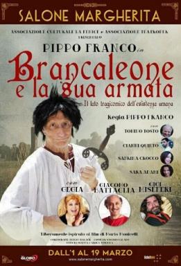 """Teatro, al Salone Margherita: Pippo Franco in """"Brancaleone e la sua Armata"""", con Gegia, Giacomo Battaglia e Gigi Miseferi, convenzione CONSAP"""