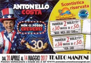 """Antonello Costa """"Non ci Posso CREDERE"""" al Teatro Manzoni. Convenzione CONSAP."""