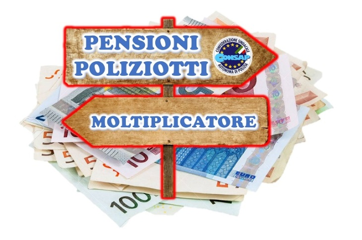 Moltiplicatore PENSIONI - Beneficio per i POLIZIOTTI