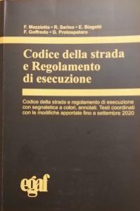Codice della Strada e Regolamento di Esecuzione - EGAF