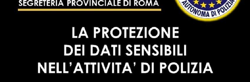 GDPR E IL TRATTAMENTO DEI DATI SENSIBILI NELL'ATTIVITA' DI POLIZIA - SEMINARIO CONSAP SINDACATO DI POLIZIA